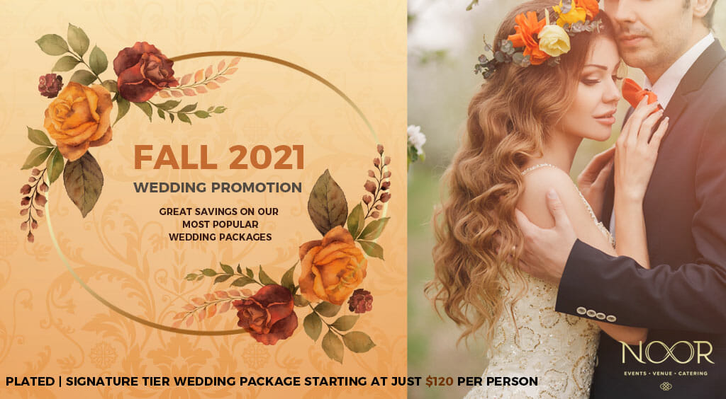 wedding promotions at noor banquet halls fall 2021